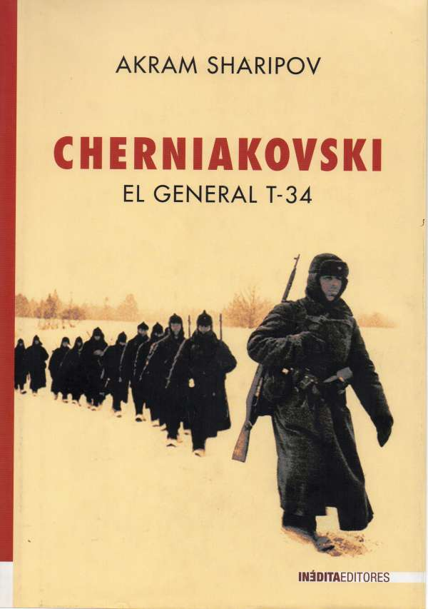 LA RADIO EN LA LITERATURA:  CHERNIAKOVSKI EL GENERAL T-34