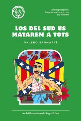 LA RADIO EN LA LITERATURA:LOS DEL SUD US MATAREM A TOTS(Los del sur os mataremos a todos)