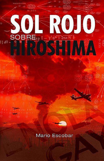 LA RADIO EN LA LITERATURA:SOL ROJO SOBRE HIROSHIMA